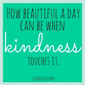 how-beautiful-a-day-can-be-when-kindness-touches-it